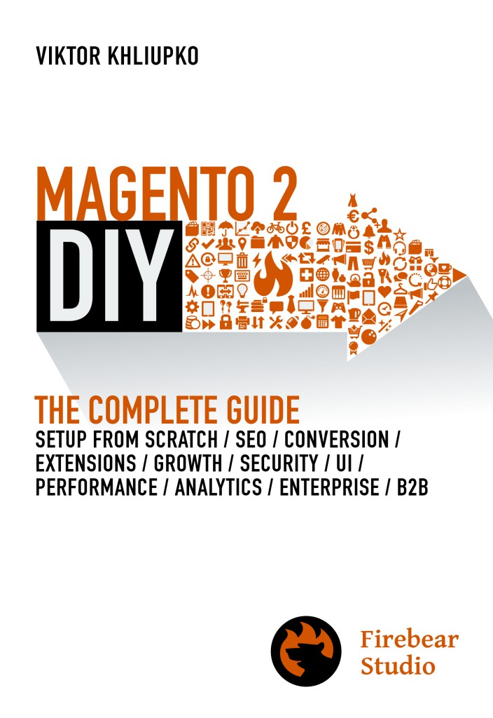 Magento 2 DIY. The Complete Guide - Magento 2 Book
