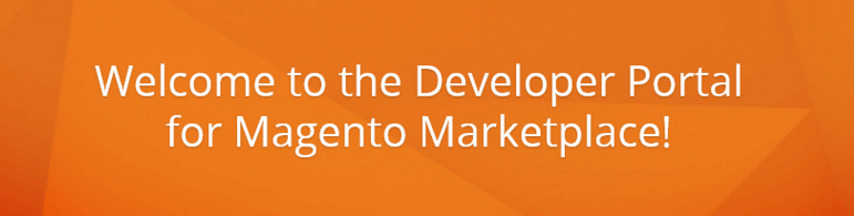 Magento Marketplace Developer Guide; Magento Marketplace User Guide