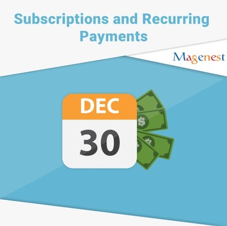 Subscriptions and Recurring Payments Extensions for Magento 2