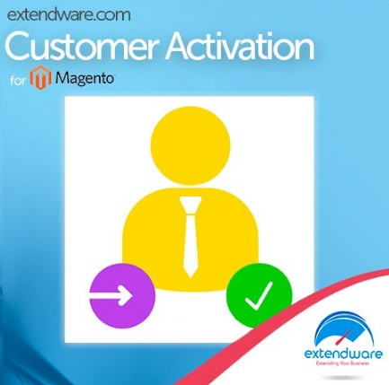 Extendware Customer Activation Magento Extension Review; Extendware Customer ActivationMagento Module Overview