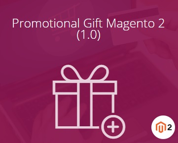 Magestore Promotional Gift Magento 2 Extension Review, Magestore Promotional Gift Magento 2 Module Overview