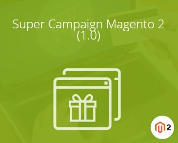 Magestore Super Campaign Magento 2 Extension Review, Magestore Super Campaign Magento 2 Module Overview