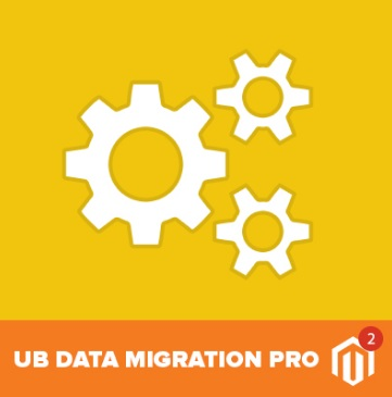 UberTheme UB Data Migration Pro Magento 2 Module