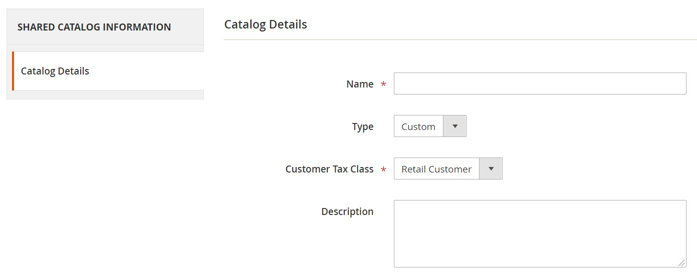 Magento 2 Shared Catalogs
